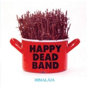 (ef Zámbó) Happy Dead Band - Himalája CD