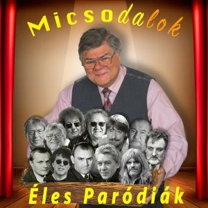 Éles István - MicsoDalok / Éles paródiák CD