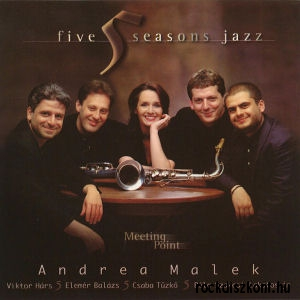 Five Seasons Jazz  - Meeting Point (Malek Andrea) CD