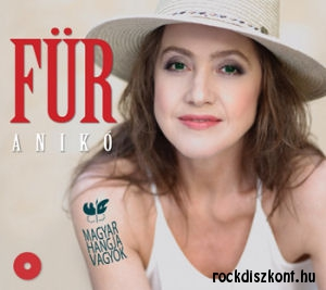Für Anikó - Magyar hangja vagyok CD