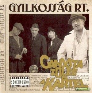 Ganxsta Zolee és a Kartel - Gyilkosság Rt CD