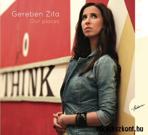 Gereben Zita - Our Places CD