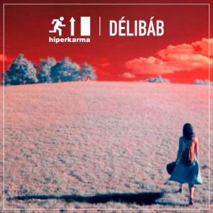 Hiperkarma - Délibáb CD - H - CD (magyar) - Rock Diszkont - 1068 ... 68d0b4e70f