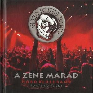 Hobo Blues Band - A zene marad - Búcsúkoncert 2011.02.12. - Könyv+2CD