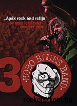 Hobo Blues Band - 30 éves jubileumi koncert 2008 - Apák rock and rollja 2DVD