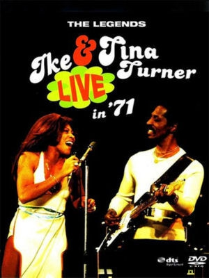 Ike & Tina Turner - The Legends: Live In '71 - DVD