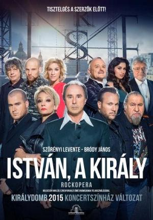 Szörényi Levente-Bródy János: István, a király - Királydomb 2015 Koncertszínház változat DVD