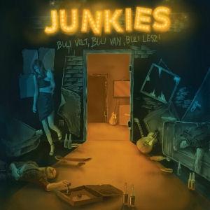 Junkies - Buli volt, buli van, buli lesz! CD