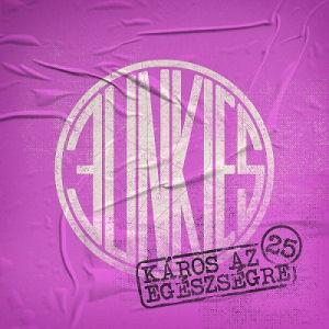 Junkies - Káros az egészségre (25) CD