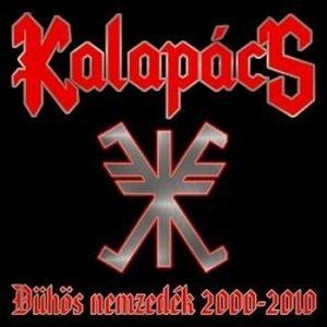Kalapács - Dühös nemzedék 2000-2010 CD