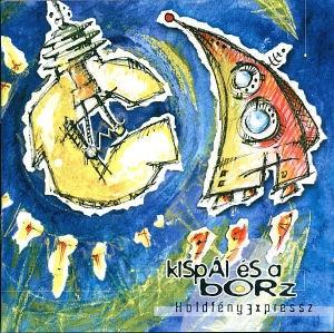 Kispál és a Borz - Holdfényexpressz (Vinyl) LP