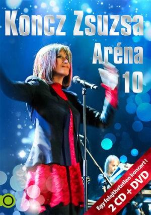 Koncz Zsuzsa - Aréna 10 - Egy felejthetetlen koncert 2CD+DVD
