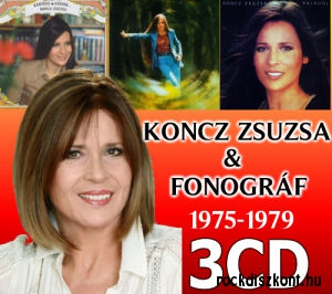 Koncz Zsuzsa és a Fonográf (1975-1979) 3CD Pack