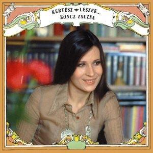 Koncz Zsuzsa - Kertész leszek (Remaster) CD