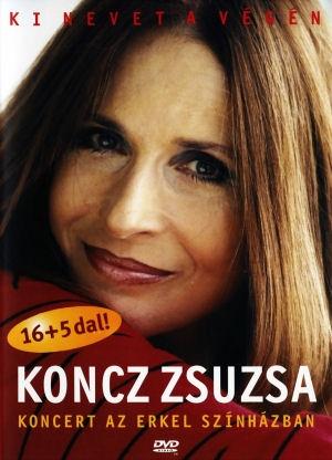 Koncz Zsuzsa - Ki nevet a végén - Koncert az Erkel Színházban DVD