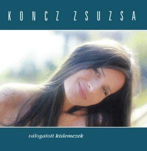 Koncz Zsuzsa - Válogatott kislemezek CD