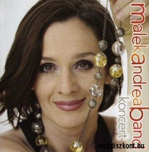 Malek Andrea Band - Koncert CD