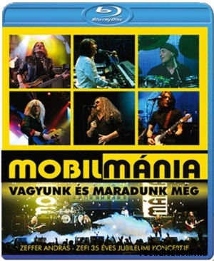 Mobilmánia - Vagyunk és maradunk még - Zeffer András 35 éves Jubileumi Koncertje 3D Blu-ray Disc