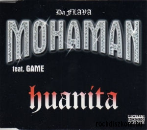 Da Flava, Mohaman feat. Game - Huanita - Maxi CD