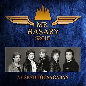 Mr. Basary Group - A csend fogságában CD