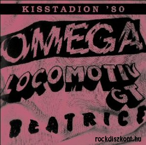 Omega - Locomotiv GT - Beatrice - Kisstadion 1980 (2004 remaster) CD