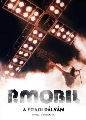 P. Mobil a Fradi Pályán - 1994. június 11. (25 éves Jubileumi kiadás) DVD