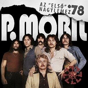 P. Mobil - Az  Első nagylemez '78 - CD