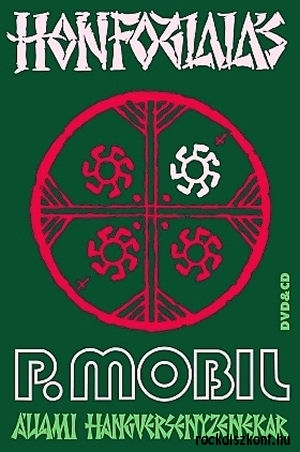 P. Mobil + Állami Hangversenyzenekar DVD+CD