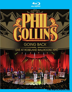 Phil Collins - Going Back - Live at Roseland Ballroom, NYC - Blu-ray