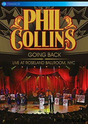 Phil Collins - Going Back - Live at Roseland Ballroom, NYC - DVD