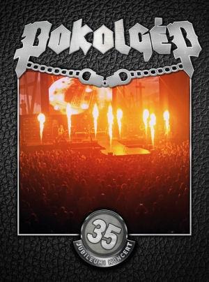 Pokolgép - 35. Jubileumi koncert DVD