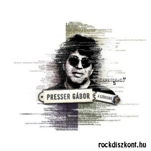Presser Gábor - A szövegíró - A zeneszerző 5 - CD