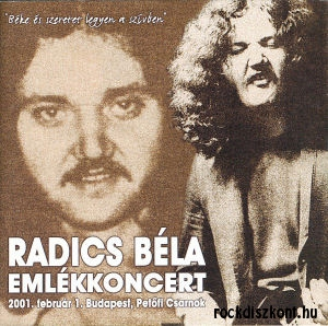 Radics Béla Emlékkoncert - 2001. február 1. Budapest, Petőfi Csarnok CD