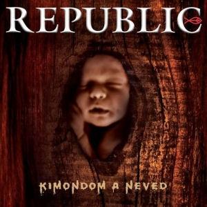 Republic - Kimondom a neved CD