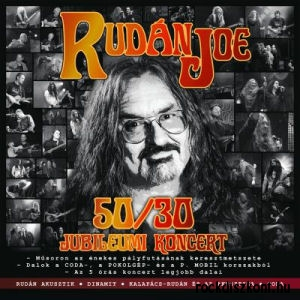 Rudán Joe - 50/30 Jubileumi koncert 2CD