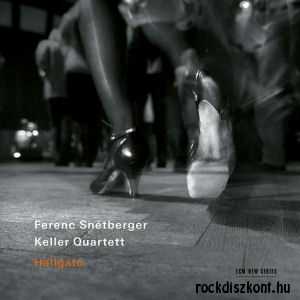 Ferenc Snétberger, Keller Quartett - Hallgató CD
