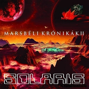 Solaris - Marsbéli krónikák II. - Martian Chronicles II. (180 gram Vinyl) LP