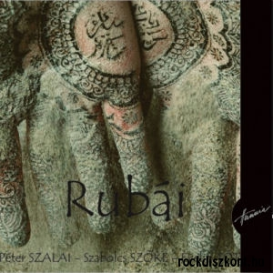 Szalai Péter, Szőke Szabolcs, Tóth Evelin - Rubái CD