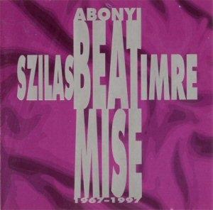 Szilas Imre - Abonyi Beat Mise 1967-1997 CD