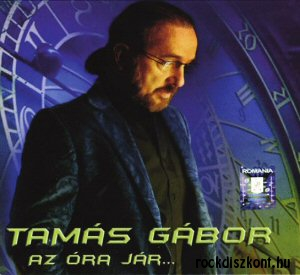 Tamás Gábor - Az óra jár... CD