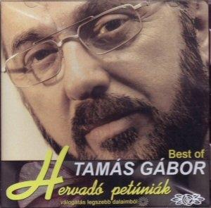 Tamás Gábor - Hervadó petúniák - Válogatás legszebb dalaimból CD