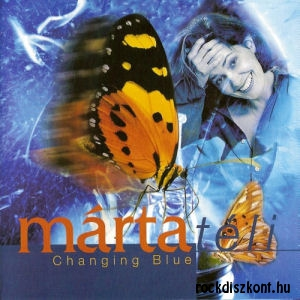 Téli Márta - Changing Blue CD