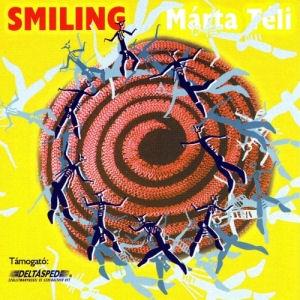 Téli Márta - Smiling CD