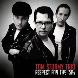 Tom Stormy Trio - Respect for the 50s CD