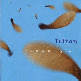 Triton - Indulj el CD