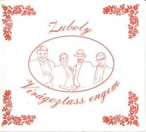 Zuboly - Virágoztass engem CD