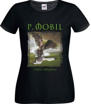 P. Mobil - Csoda történt - Női póló