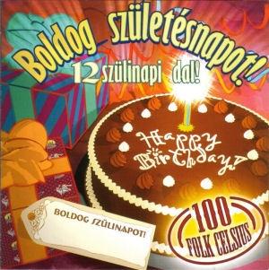 100 Folk Celsius - Boldog születésnapot! - 12 szülinapi dal CD