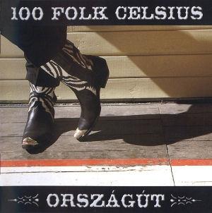 100 Folk Celsius - Országút CD