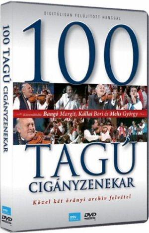 100 Tagú Cigányzenekar - Közel két órányi archív felvétel digitálisan felújított hanggal DVD